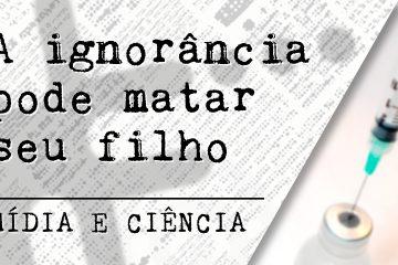 ignorancia-midia-e-ciencia-labi-ufscar